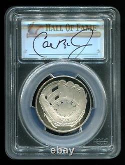 2014 S 50C Clad Baseball Hall of Fame Proof Cal Ripken PCGS PR70 Autograph HOF