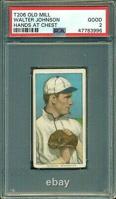 T206 Walter Johnson Hands at Chest PSA 2 Old Mill Hall of Fame Legend