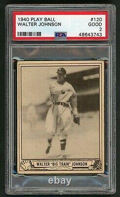 Walter Big Train Johnson 1940 Play Ball #120 PSA 2 Hall of Fame Hurler